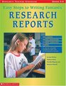 Easy Steps To Writing Fantastic Research Reports