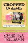 Cropped to Death (Faith Hunter, Bk 1)