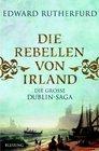 The Rebels of Ireland The Dublin Saga