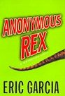 Anonymous Rex : A Detective Story