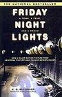 Friday Night Lights A Town a Team a Dream