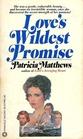 Love's Wildest Promise