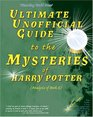 Ultimate Unofficial Guide to the Mysteries of Harry Potter: Analysis of Book 6