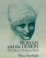 Woman and the Demon: The Life of a Victorian Myth.