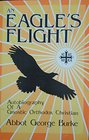 An Eagle's Flight Autobiography of a Gnostic Orthodox Christian