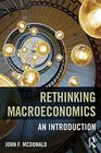 Rethinking Macroeconomics An introduction