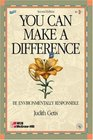 You Can Make A Difference: Be Environmentally Responsible