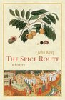 The Spice Route A History