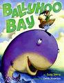 Ballyhoo Bay (Bilingual: English/Spanish)