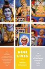 Nine Lives In Search of the Sacred in Modern India
