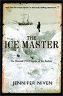 The Ice Master  The Doomed 1913 Voyage of the Karluk
