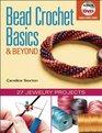 Bead Crochet Basics & Beyond