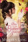 Bees in the Butterfly Garden (Gilded Legacy,Bk 1)