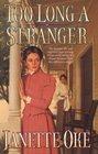 Too Long a Stranger (Women of the West, Bk 9)