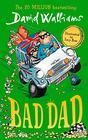 Bad Dad [Paperback] David Walliams