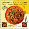 California Pizza Kitchen Pasta Salads Soups And Sides