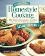Jeanne Jones' Homestyle Cooking Made Healthy 200 Classic American Favorites Low in Fat With All the Original Flavor