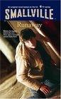 Smallville #7: Runaway (Smallville)