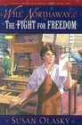 Will Northaway and the Fight for Freedom