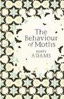 Behavior of Moths