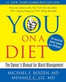 YOU On A Diet Revised Edition The Owner's Manual for Waist Management