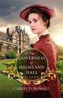 The Governess of Highland Hall (Edwardian Brides, Bk 1)