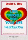 Love Yourself,Heal Your Life Workbook