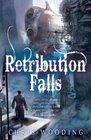 Retribution Falls Tales of the Ketty Jay