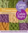 Cable Left Cable Right 94 Knitted Cables