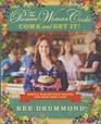 Pioneer Woman Cooks Come And Get It  Simple Scrumptious Recipes for a Crazy Busy Life