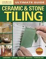 Ultimate Guide Ceramic  Stone Tiling 3nd edition