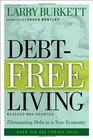 Debt-Free Living Eliminating Debt in a New Economy