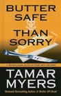 Butter Safe Than Sorry (Pennsylvania Dutch Mystery with Recipes, Bk 18) (Large Print)