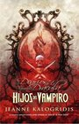 Hijos del vampiro / Children of the Vampire