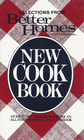 Selections from Better Homes and Gardens New Cook Book