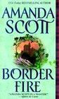 Border Fire (Border Trilogy, Bk. 2)