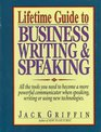 Lifetime Guide to Business Writing  Speaking