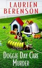 Doggie Day Care Murder (Melanie Travis, Bk 15)