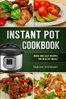 Instant Pot Cookbook Quick and Easy Recipes for Healthy Meals