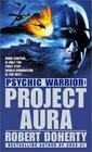 Psychic Warrior Project Aura