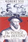 The Voyage of the Destiny A Novel