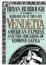 Vendetta American Express and the Smearing of Edmond Safra