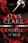 A Rustle of Silk A new forensic mystery series set in Stuart England