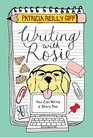 Writing With Rosie You Can Write a Story Too