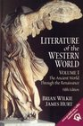 Literature of the Western World Volume I The Ancient World Through the Renaissance