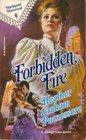 Forbidden Fire (Harlequin Historical, No 66)