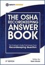 OSHA Recordkeeping Answer Book 5th Edition