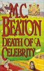 Death of a Celebrity (Hamish Macbeth, Bk 18)