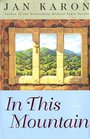 In This Mountain (Mitford Years, Bk 7) (Large Print)