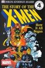 DK Readers: Creating the X-Men, How It All Began (Level 4: Proficient Readers)